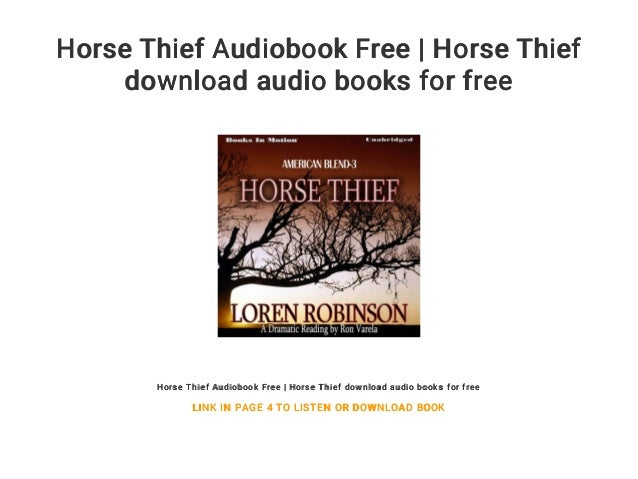 Horse thief audiobook free | horse thief download audio books for free.