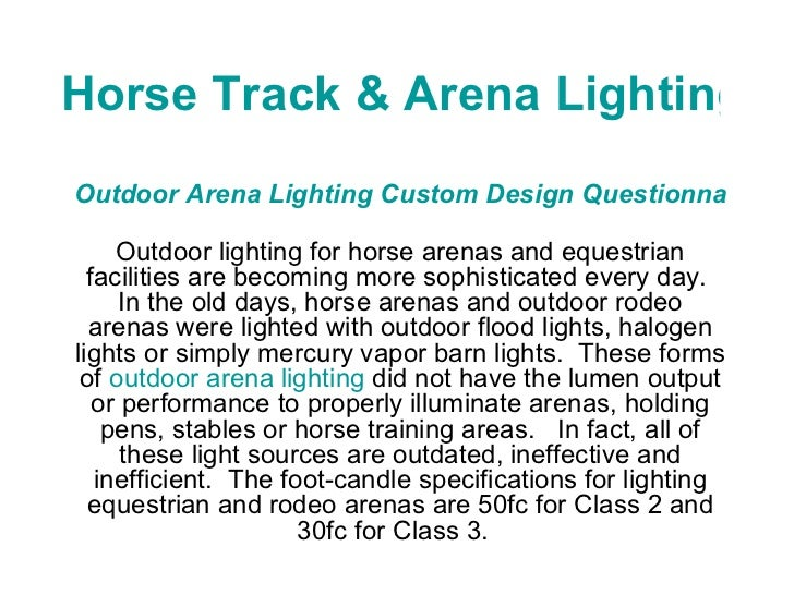 Horse Track & Arena Lighting Outdoor Arena Lighting Custom Design Questionnaire   Outdoor lighting for horse arenas and eq...