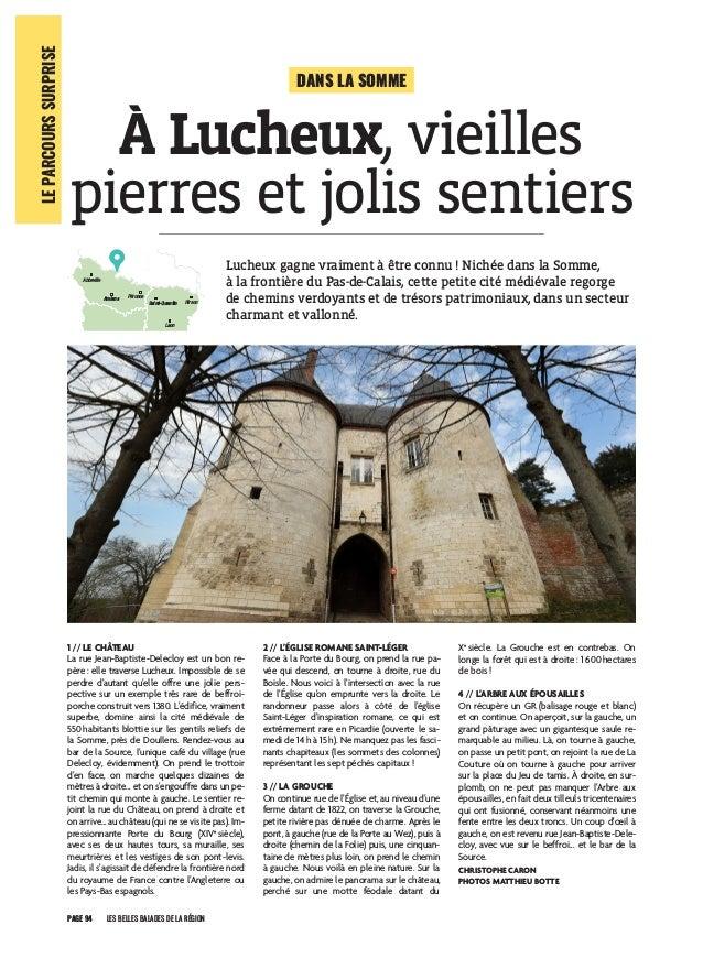 PAGE 94 LES BELLES BALADES DE LA RÉGION LEPARCOURSSURPRISE 1 // LE CHÂTEAU La rue Jean-Baptiste-Delecloy est un bon re- pè...