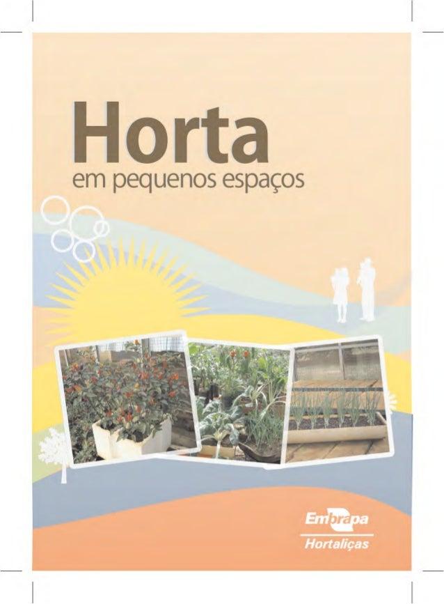 """Horta  em Pequenos espaços  r n »my J t 1 .  1 ' ~ ; ._; _._ 1_ 'm' _ 5 """"é q.  .G 5x  t:  4'  h AâÍAl""""ÍWÍ*Ê""""Tg""""'rkiyyr A  ..."""