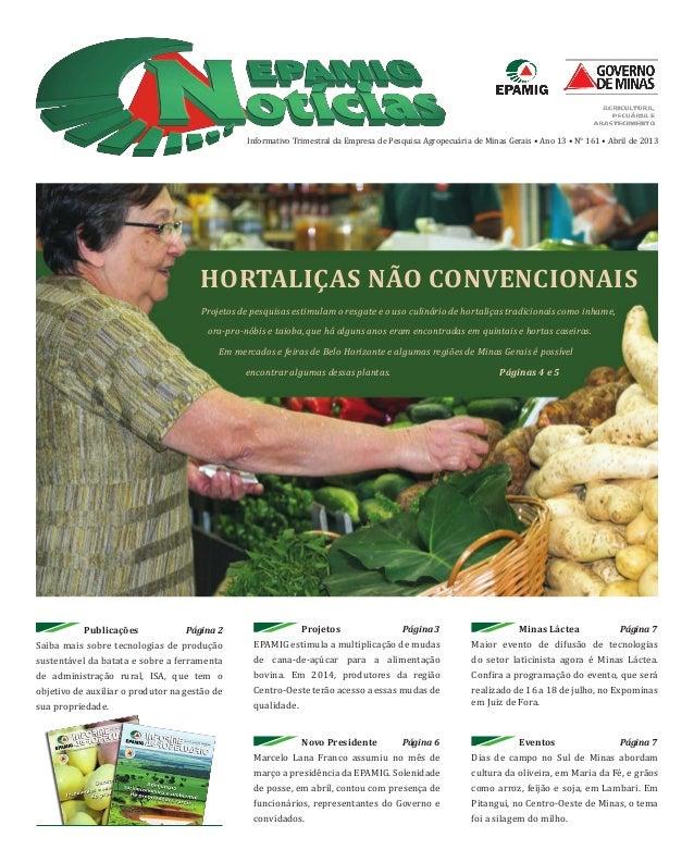 Projetos Página 3EPAMIG estimula a multiplicação de mudasde cana-de-açúcar para a alimentaçãobovina. Em 2014, produtores d...