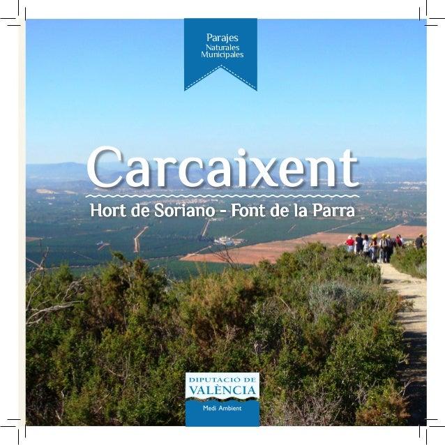 Parajes  Naturales Municipales  Carcaixent Hort de Soriano - Font de la Parra
