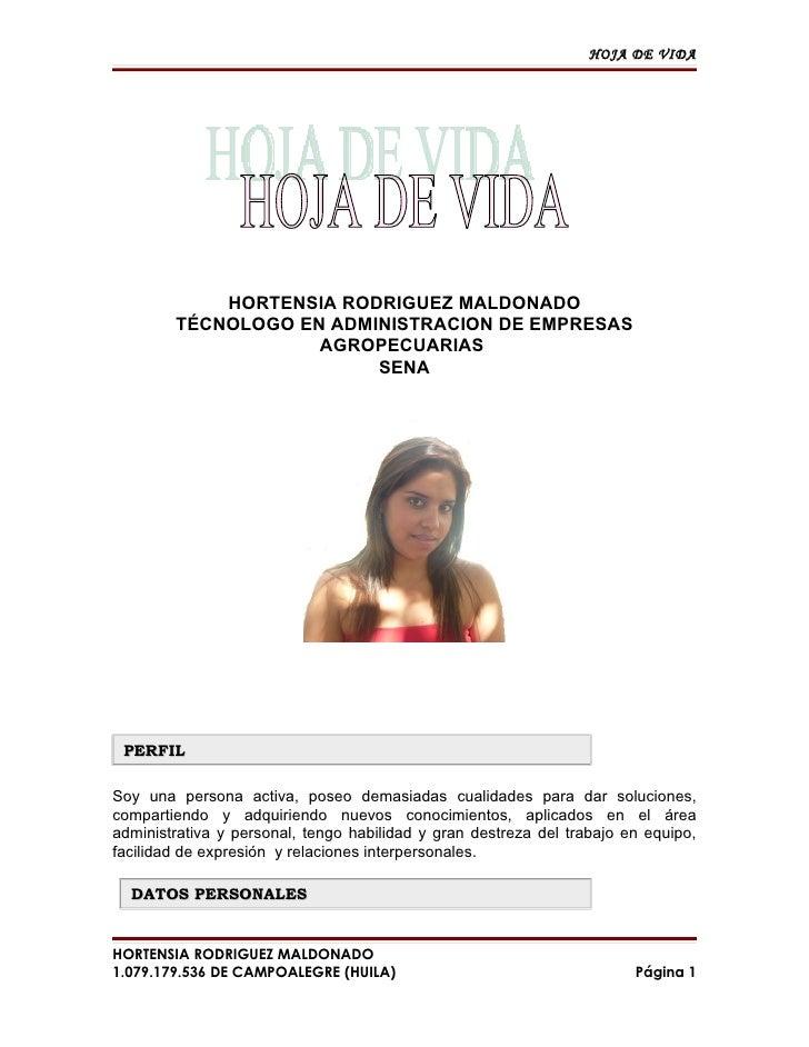 HOJA DE VIDA                 HORTENSIA RODRIGUEZ MALDONADO         TÉCNOLOGO EN ADMINISTRACION DE EMPRESAS                ...