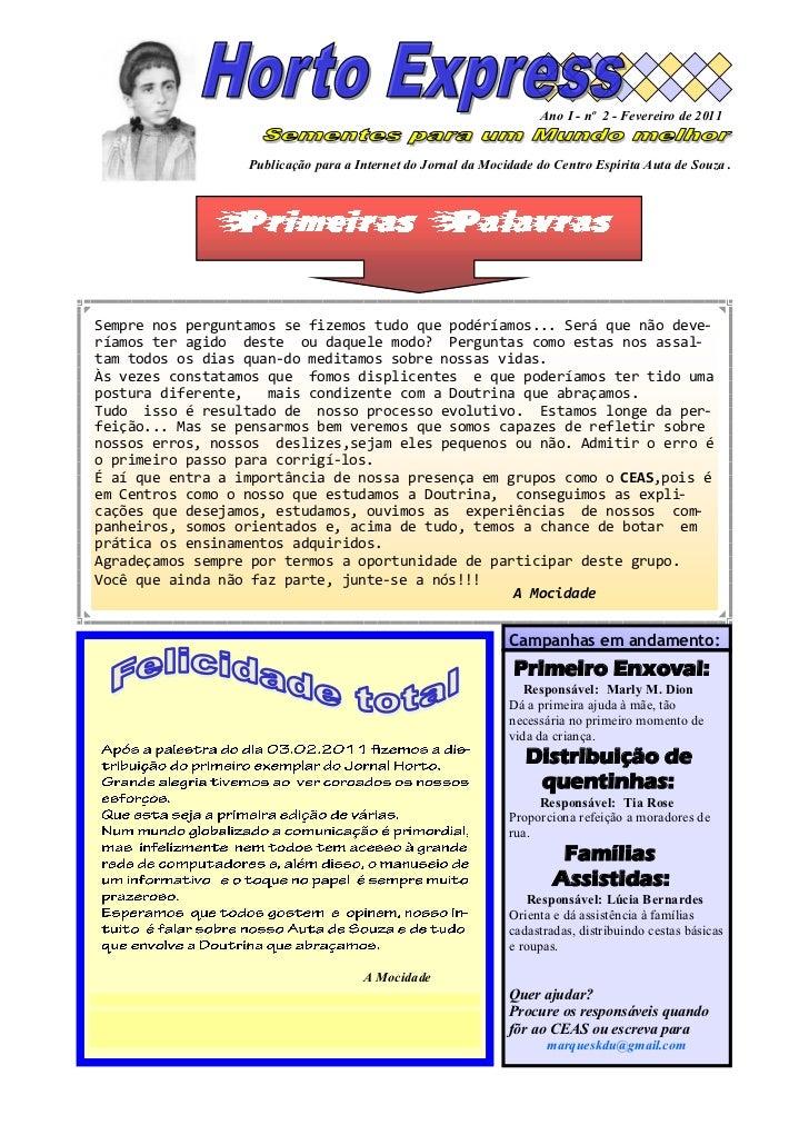 Ano I - nº 2 - Fevereiro de 2011                  Publicação para a Internet do Jornal da Mocidade do Centro Espírita Auta...