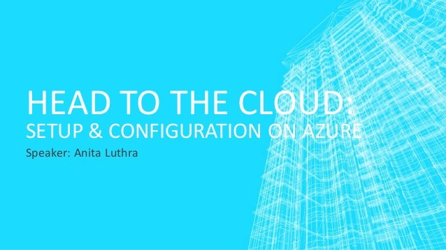 Hortonworks Setup & Configuration on Azure