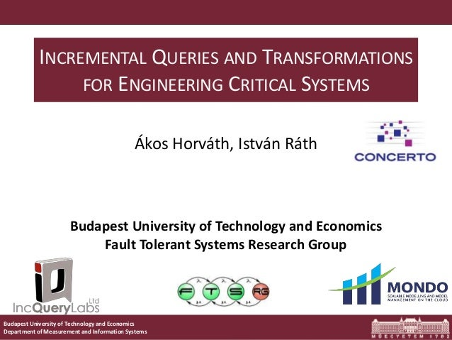 Budapest University of Technology and Economics Department of Measurement and Information Systems INCREMENTAL QUERIES AND ...