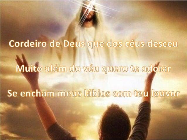 Cordeiro de Deus 'çgjue dos céus desceu  M u ¡to a I é m çko . xvliqelzçíue qgeggíegcaêro»   cgffra r  _ - ? Éh s' ç  ;  1...