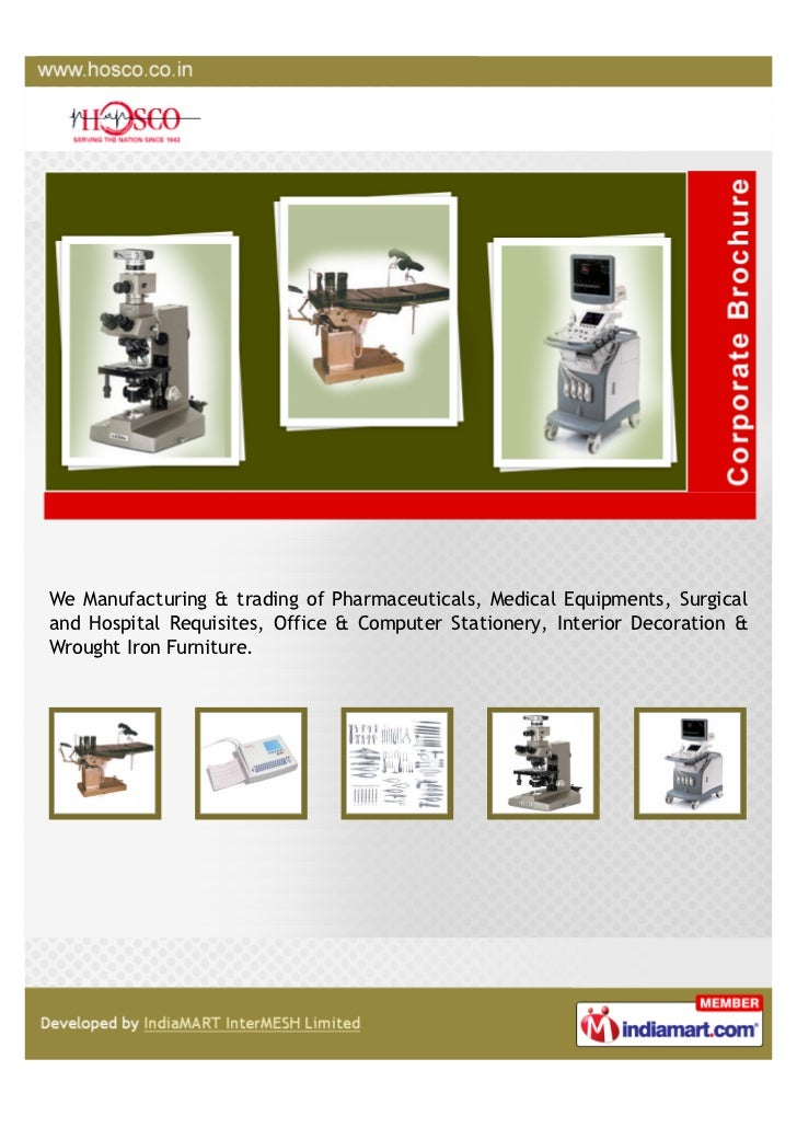 We Manufacturing & trading of Pharmaceuticals, Medical Equipments, Surgicaland Hospital Requisites, Office & Computer Stat...