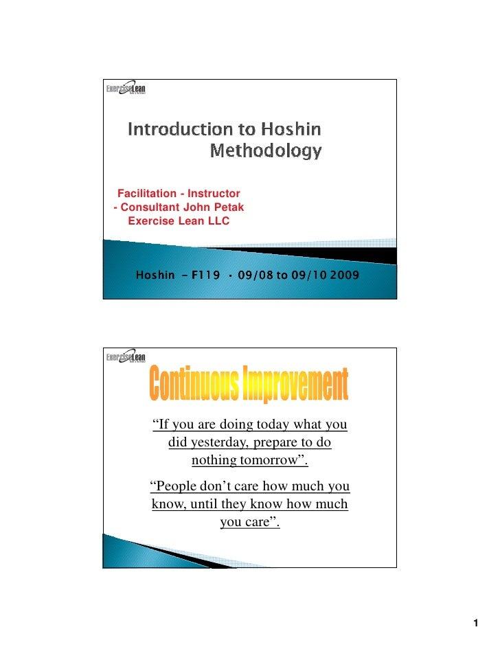 Facilitation - Instructor - Consultant John Petak    Exercise Lean LLC        Hoshin - F119 • 09/08 to 09/10 2009         ...