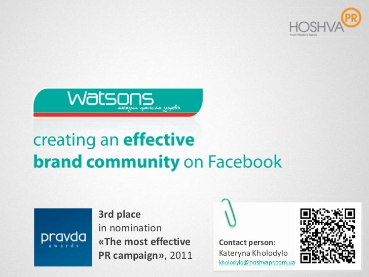 3rd placein nomination«The most effective   Сontact person:PR campaign», 2011    Kateryna Kholodylo                      k...