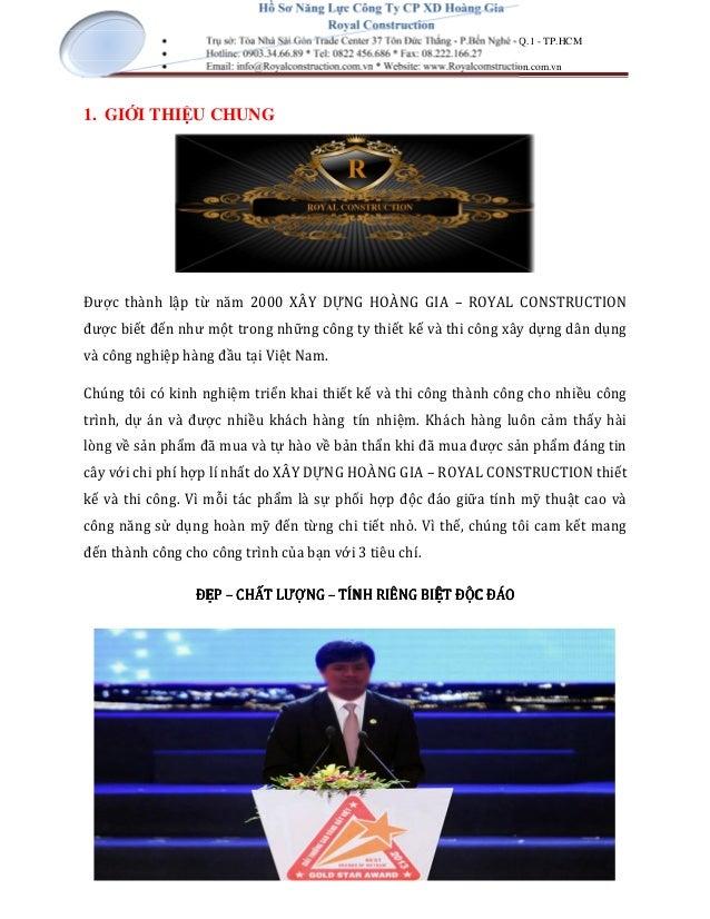 Hồ Sơ Năng Lực Công Ty CP XD Hoàng Gia Royal Construction • Trụ sở: Tòa Nhà Sài Gòn Trade Center 37 Tôn Đức Thắng - P.Bến ...
