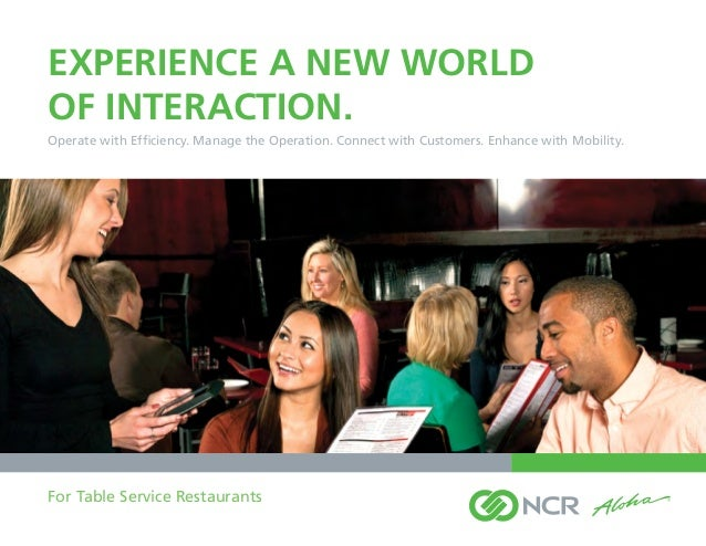 Experience a new worldof interaction.Operate with Efficiency. Manage the Operation. Connect with Customers. Enhance with M...