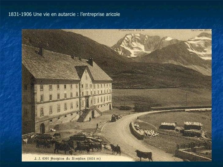 1831-1906 Une vie en autarcie : l'entreprise aricole