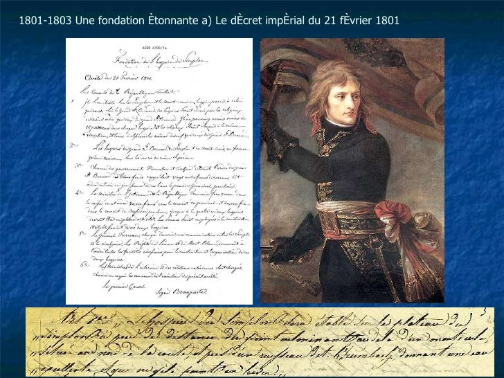 1801-1803 Une fondation étonnante a) Le décret impérial du 21 février 1801