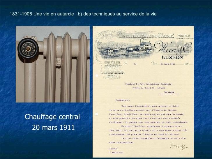Chauffage central  20 mars 1911 1831-1906 Une vie en autarcie : b) des techniques au service de la vie