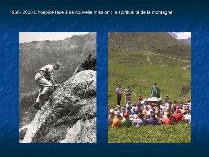 Gratien Volluz 1966- 2008 L'hospice face à sa nouvelle mission : la spiritualité de la montagne