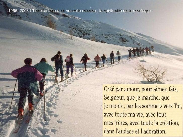1966- 2008 L'hospice face à sa nouvelle mission : la spiritualité de la montagne