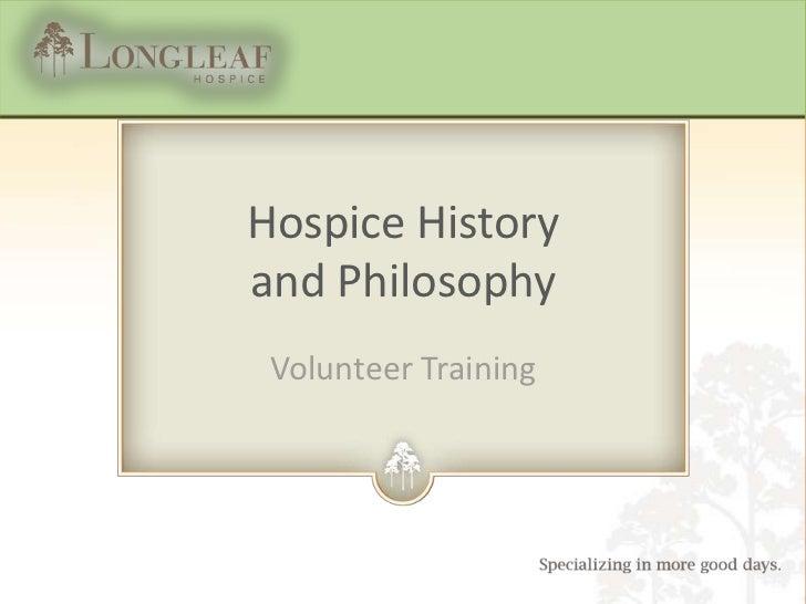 Hospice Historyand Philosophy Volunteer Training