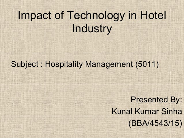 impact of recession on hotel industry The hospitality industry is uniquely positioned to positively impact global  post- recession malaise, the hotel sector continues to grow: between.