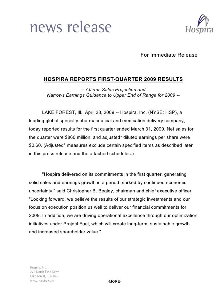 For Immediate Release           HOSPIRA REPORTS FIRST-QUARTER 2009 RESULTS                        -- Affirms Sales Project...