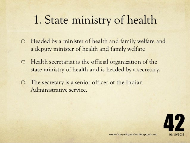 1. State ministry of health Headed by a minister of health and family welfare and a deputy minister of health and family w...