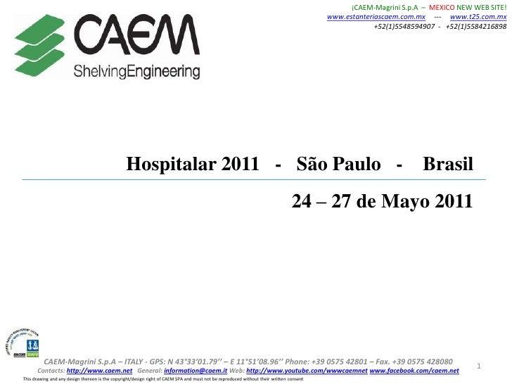 ¡CAEM-MagriniS.p.A  –  MEXICO NEW WEB SITE! www.estanteriascaem.com.mx---www.t25.com.mx<br />+52(1)5548594907  -   +52(1)5...
