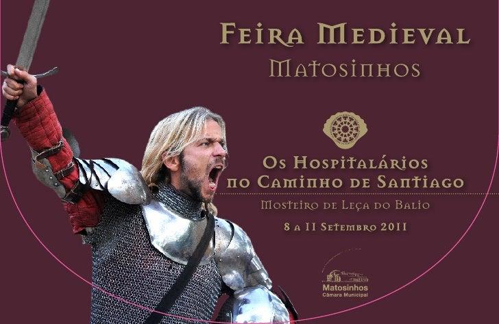 Há quase 900 anos atrás, nos momentos conturbados                           do alicerçar da nacionalidade portuguesa, os c...