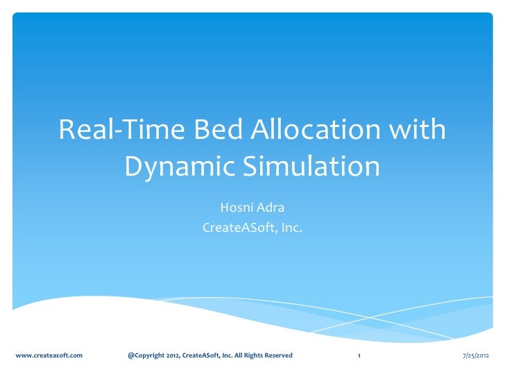 Real-Time Bed Allocation with                 Dynamic Simulation                                                 Hosni Adr...