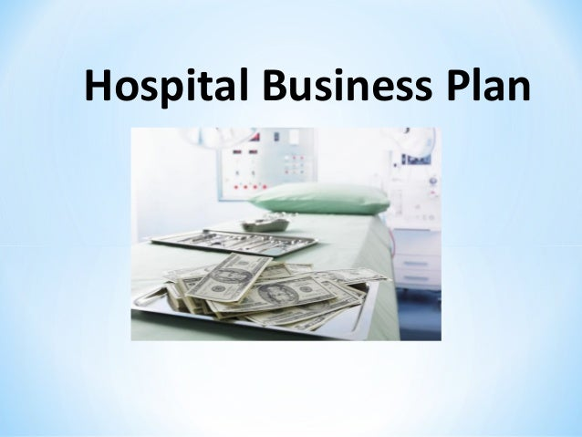 hospital business plans