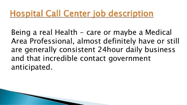 Hospital call center job description – Call Center Job Description