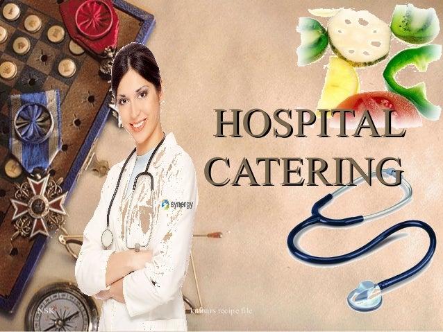 NSK kumars recipe file 1 HOSPITALHOSPITAL CATERINGCATERING