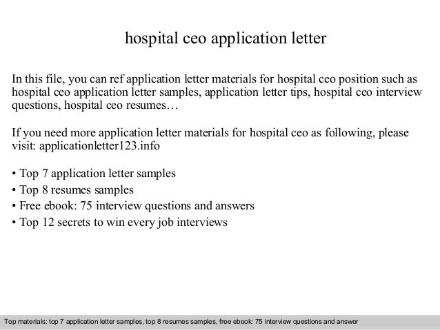 Hospital Ceo Application Letter In This File You Can Ref Materials For