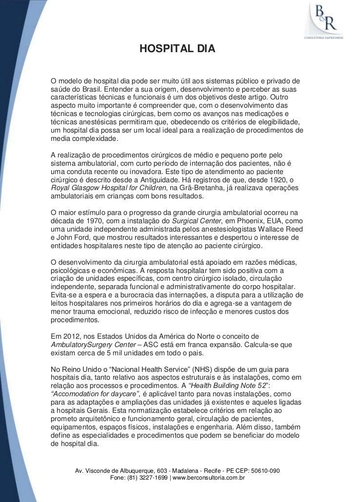 HOSPITAL DIAO modelo de hospital dia pode ser muito útil aos sistemas público e privado desaúde do Brasil. Entender a sua ...