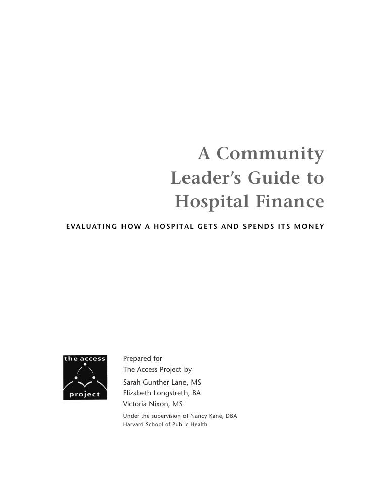 A Community                                  Leader's Guide to                                  Hospital FinanceE VA L U A...