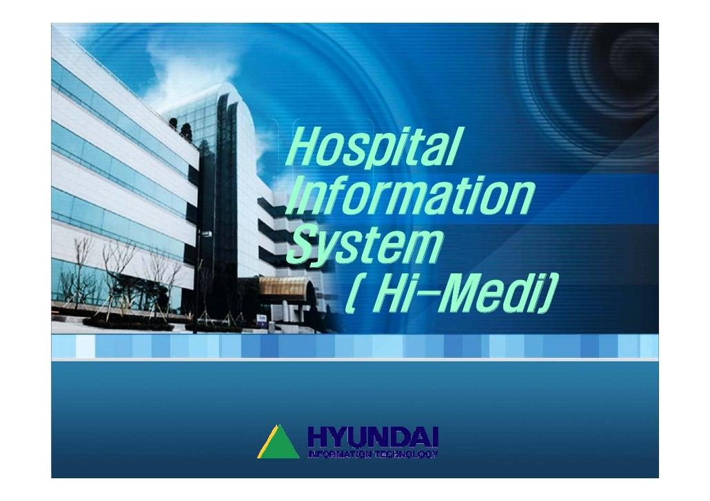 Hospital Information System    ( Hi-Medi)