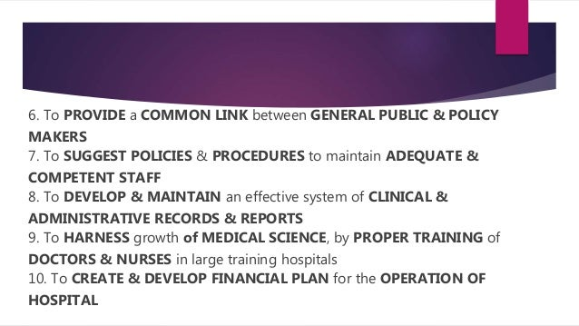 6. To PROVIDE a COMMON LINK between GENERAL PUBLIC & POLICY MAKERS 7. To SUGGEST POLICIES & PROCEDURES to maintain ADEQUAT...