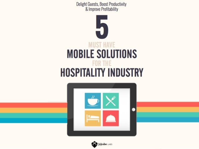 5 Must Have Mobile Solutions For The Hospitality Industry