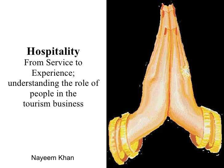 Hospitality     From Service to       Experience; understanding the role of      people in the    tourism business        ...