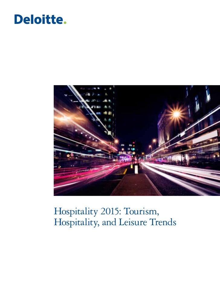 Hospitality 2015: Tourism,Hospitality, and Leisure Trends