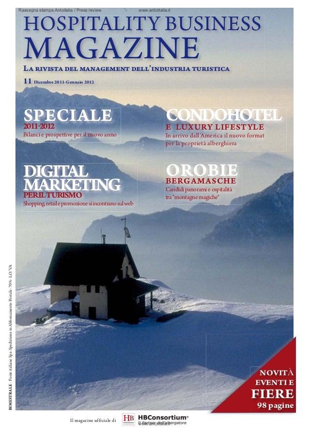 HOSPITALITY BUSINESSMAGAZINELarivistadelmanagementdell'industriaturistica11 Dicembre 2011-Gennaio 2012OROBIEBERGAMASCHECan...