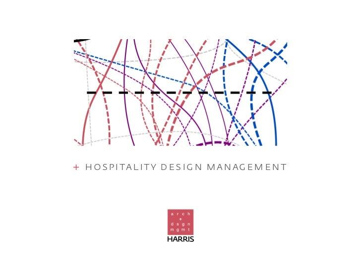 + hospitality design management
