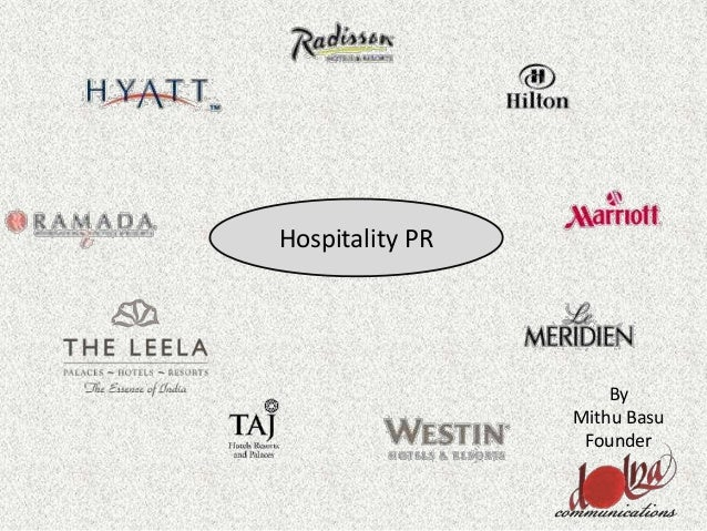 By Mithu Basu Founder Hospitality PR