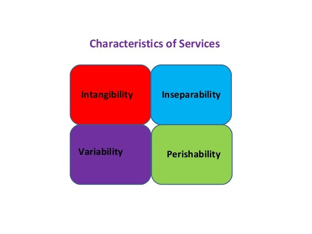 example of perishability and inseparability products services of hospitality Do you know the main features of the hospitality sector of the hospitality industry no more about the hospitality products and services thanks.