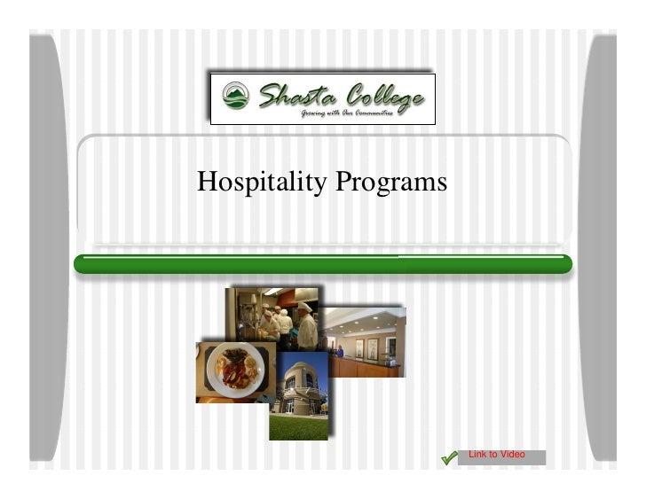 Hospitality Programs                            Link to Video