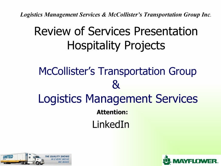 Review of Services Presentation Hospitality Projects   McCollister's Transportation   Group &  Logistics Management Servic...