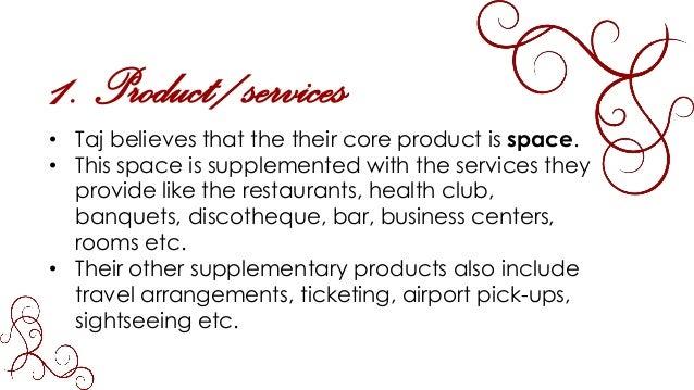 Hospitality services / Marketing Mix of Hotel Taj Mumbai