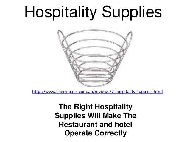 Hospitality Supplies http://www.chem-pack.com.au/reviews/7-hospitality-supplies.html            The Right Hospitality     ...