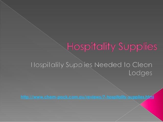 http://www.chem-pack.com.au/reviews/7-hospitality-supplies.html