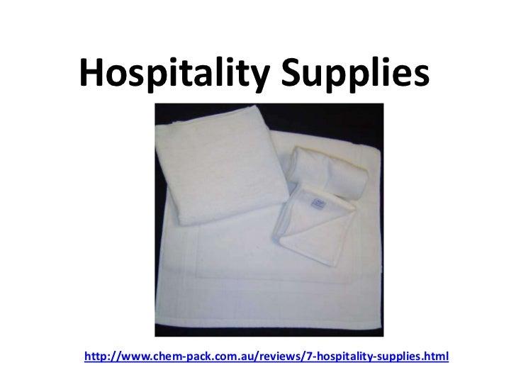 Hospitality Supplieshttp://www.chem-pack.com.au/reviews/7-hospitality-supplies.html