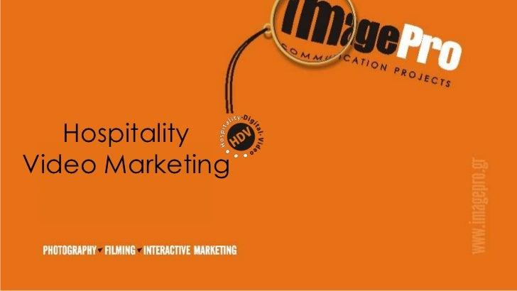 HospitalityVideo Marketing<br />